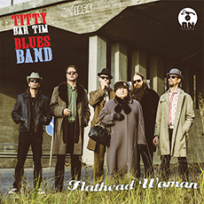 TITTY BAR TIM  BLUES BAND - Flathead Woman CD